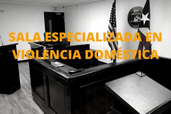 Sala especializada de violencia doméstica