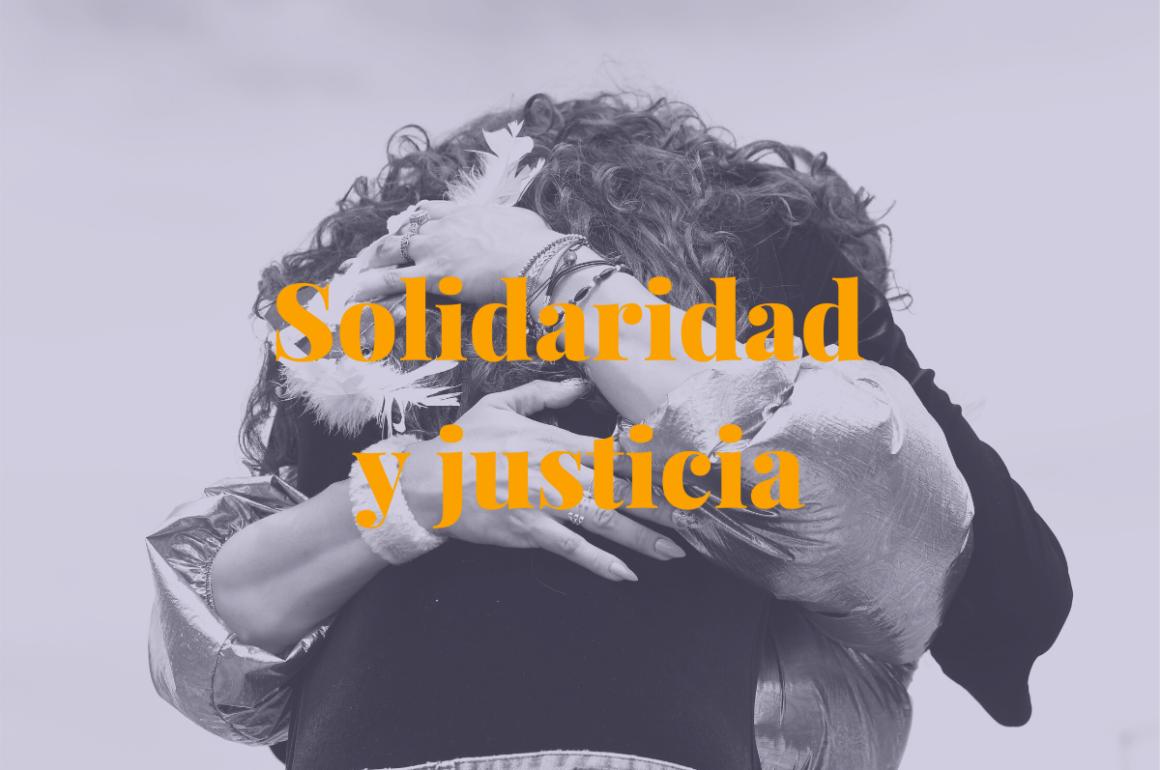 Solidaridad y justicia