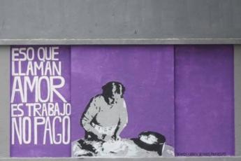 Eso que llaman amor es trabajo no pago. Frase de Silvia Federici.